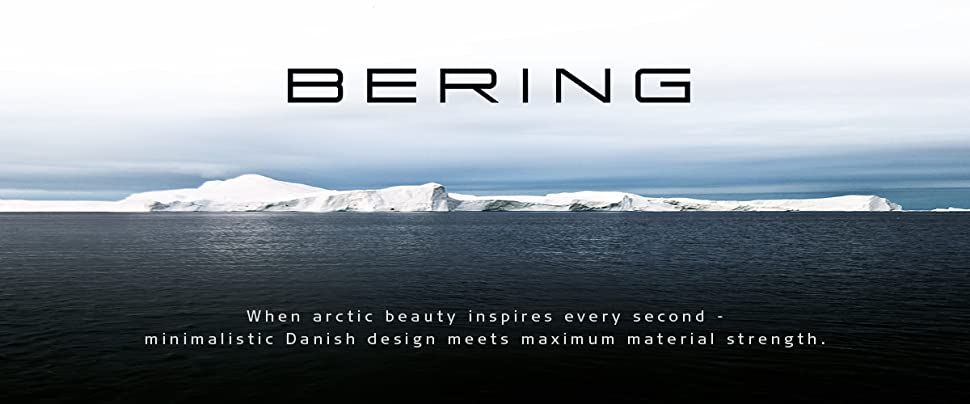 Timelessly beautiful and long-lasting, like the eternal ice, BERING blends minimalistic Danish design and optimal material strength in a unique way.