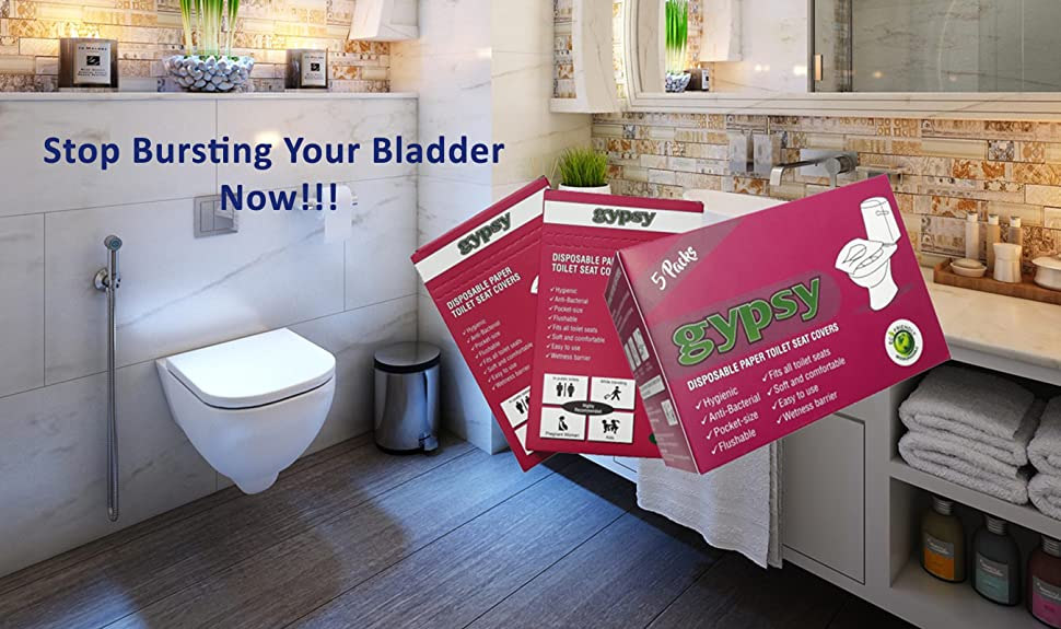 stop bursting your bladder now introducing gypsy premium flushable u0026 disposable paper toilet seat cover