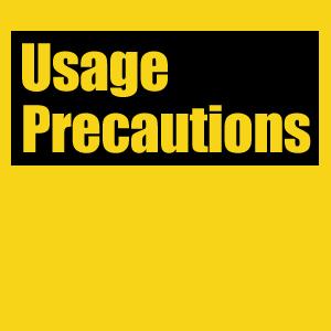 Usage Precautions