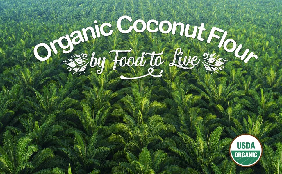 coconut flour, food to live