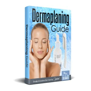 Easy Step by Step Dermaplaning Guide