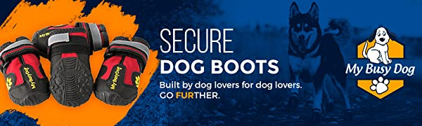 Secure dog boots for running or hiking on snow or pavement or sharp rocks