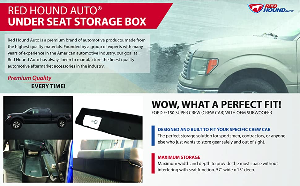 Red Hound Auto Under Seat Storage Box Compatible with F150 Ford F-150 SuperCrew Crew Cab 2009-2014 Underseat System Only fits SuperCrew Cab, Will not fit Vehicles with OEM subwoofers