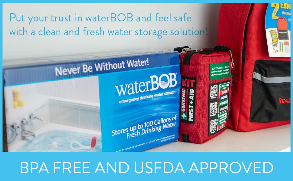 waterBOB is working for you so you can be confident when disaster strikes.