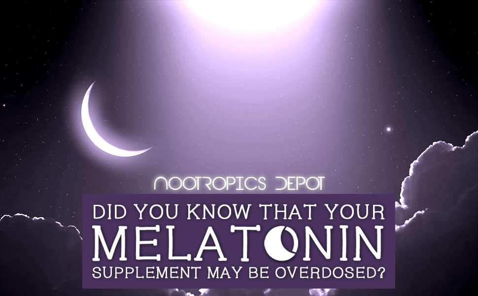 Did You Know That Your Current Melatonin Supplement May Be Overdosed? Why a 300mcg Melatonin Capsule Is Better.