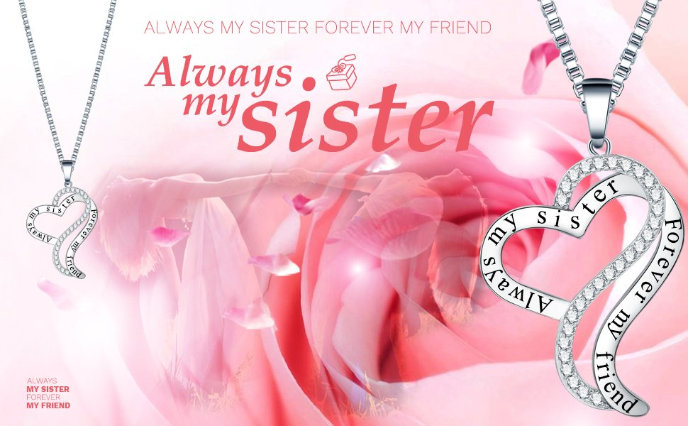 Ado Glo Christmas Sister Birthday Gifts, Always My Sister Forever My Friend Love Heart Pendant Necklace, Fashion Jewelry for Women and Girls, Anniversary Wedding Xmas Present from Brother to Her