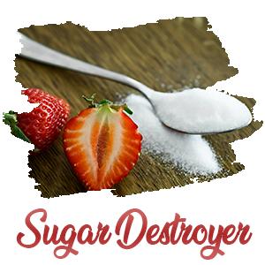 sugar destroyer
