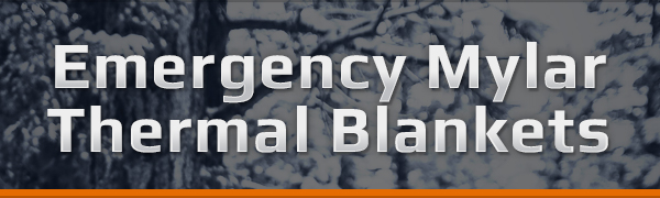 Emergency Mylar Thermal Blankets