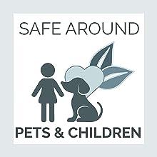 Safe Around Children and Pets!
