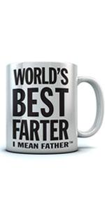 World's Best Farter, I Mean Father Coffee Mug