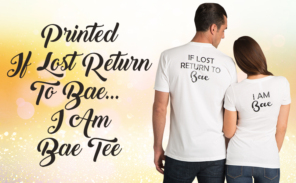 4700da0f4 zynotti i am bae if lost return to bae couple honeymoon annivesary tee shirt  top
