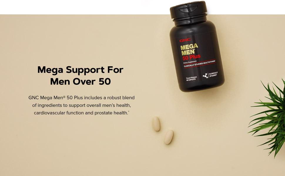 Mega Support For Men Over 50. GNC Mega Men 50 Plus includes a robust blend of ingredients