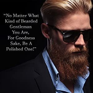 bearded gentleman, polished gentleman