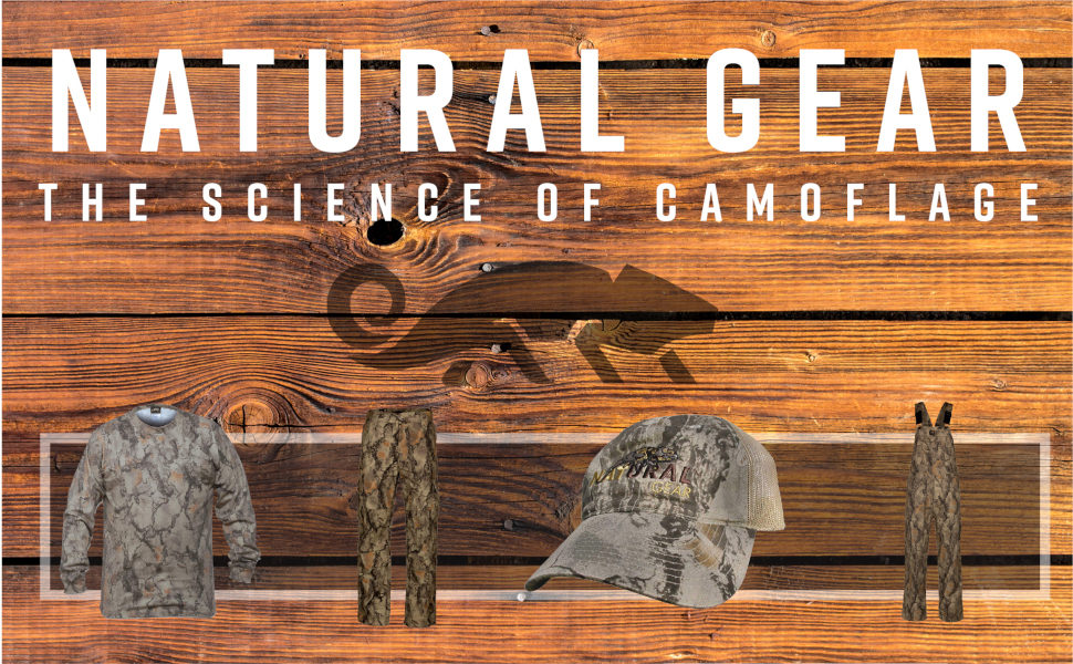 """Wood backdrop and hunting gear products; text reads: """"Natural Gear, the science of camouflage"""""""
