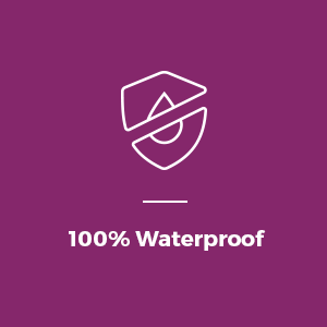 100% Waterproof