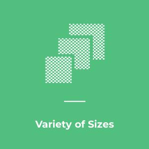 Variety of Sizes