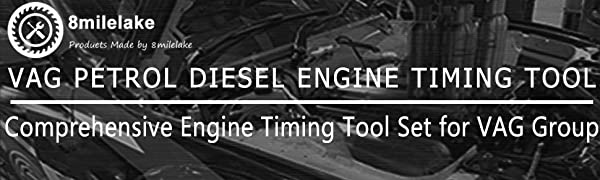 8MILELAKE has a simple mission--To offer the most help to complex auto repair! 8MILELAKE VAG Petrol Diesel Engine Timing Tool Set is a comprehensive set for ...