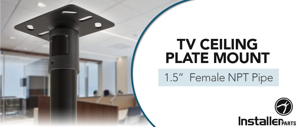 Amazon Com Installerparts Tv Ceiling Plate Mount 1 5 Female Npt Pipe Led Lcd Plasma Flat Screen Tv Great For Panasonic Samsung Lg Vizio Sony Dynex Insignia And More Electronics