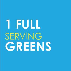 1 Full Serving Greens