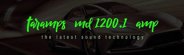 Taramp's MD1200.1 Amp - The Latest Sound Technology