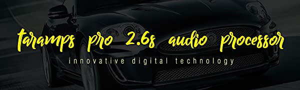 Taramps Pro 2.6S Audio Processor - Innovative Digital Technology