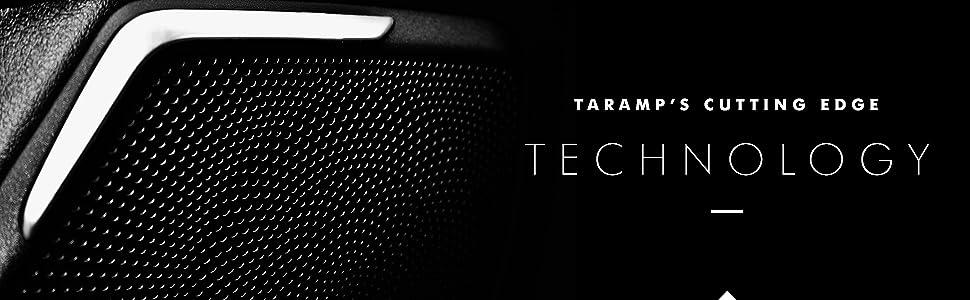 Taramp's Cutting Edge Technology