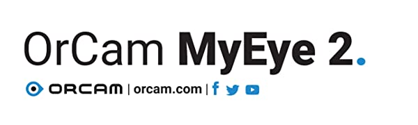 OrCam MyEye 2 - Wearable artificial vision device for people who are blind or visually impaired