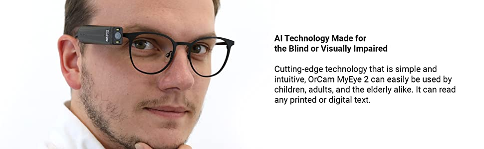 AI Technology Made for the Blind or Visually Impaired