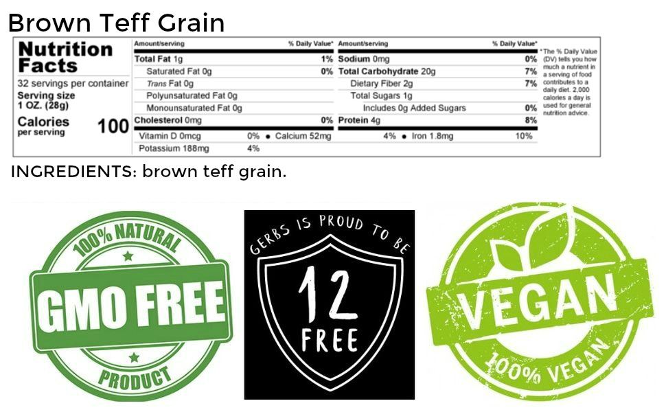 Gerbs organic brown teff grain nutritional information and ingredients.