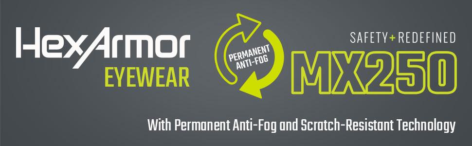 hexarmor eyewear mx250 permanent anti-fog and scratch resistance
