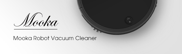 Robotic Vacuum Cleaner from Mooka