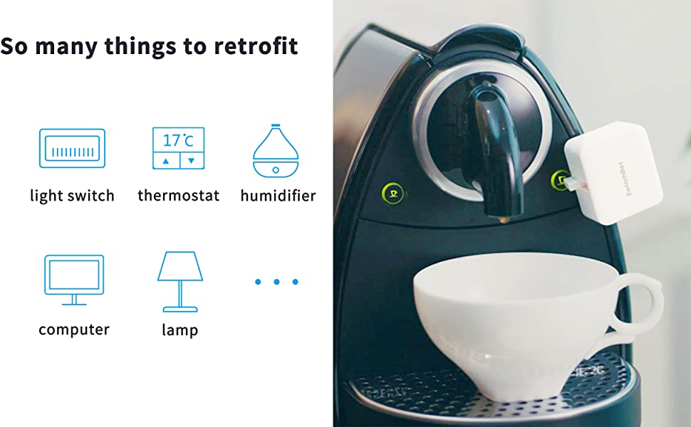 SwitchBot: So many things to retrofit