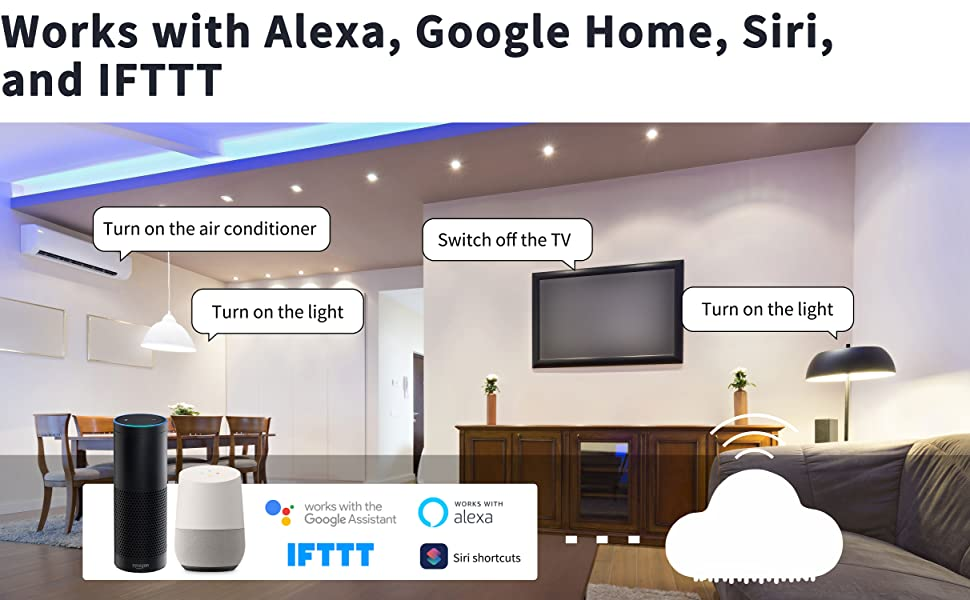 Works with Alexa, Google Home, Siri, and IFTT