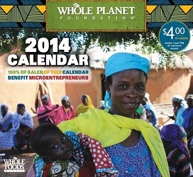 Whole Planet Foundation 2014 Calendar
