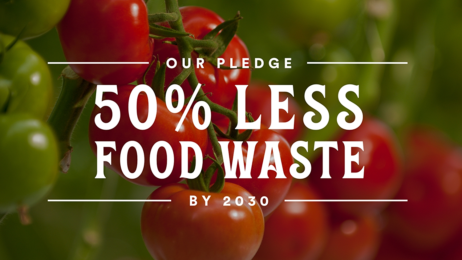 White text: 50% Less Food Waste by 2030