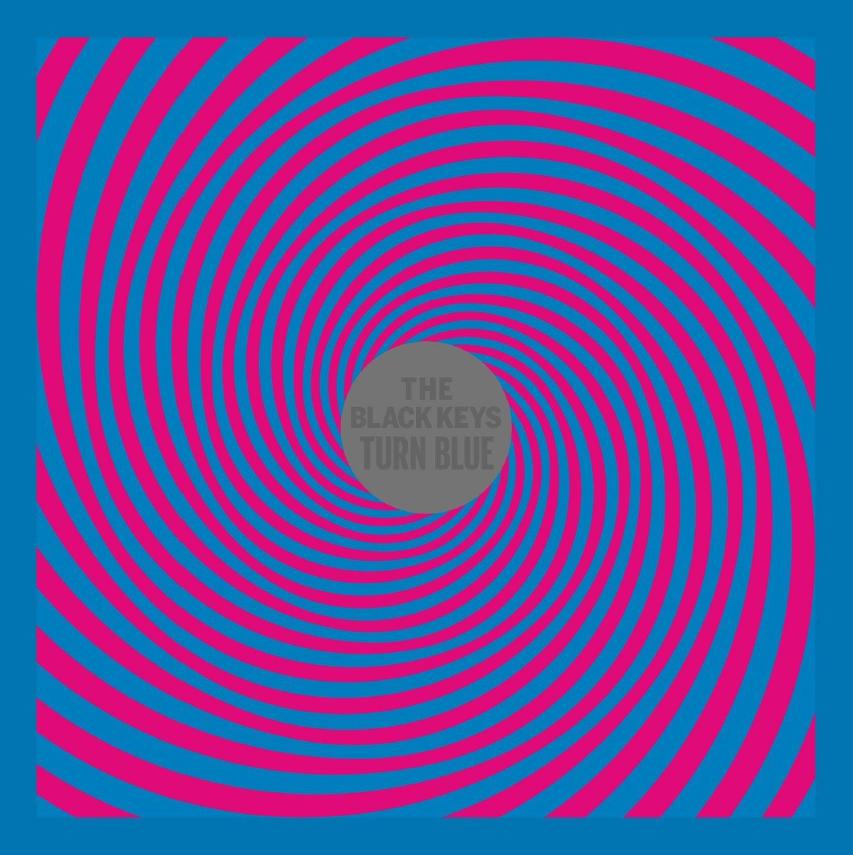 Black Keys -- Turn Blue