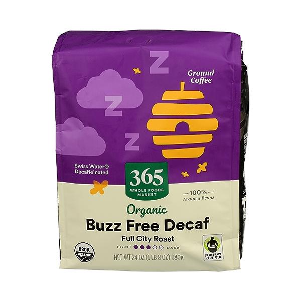 Organic Ground Coffee in Bag, Full City Roast - Buzz Free Decaf, 24 oz 1