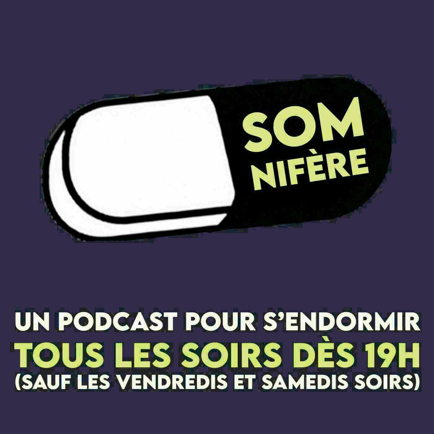 Somnifère, le podcast pour dormir