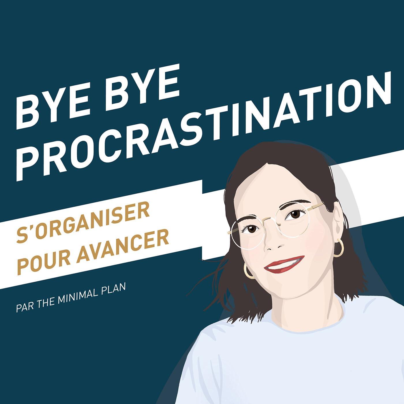 Bye Bye Procrastination