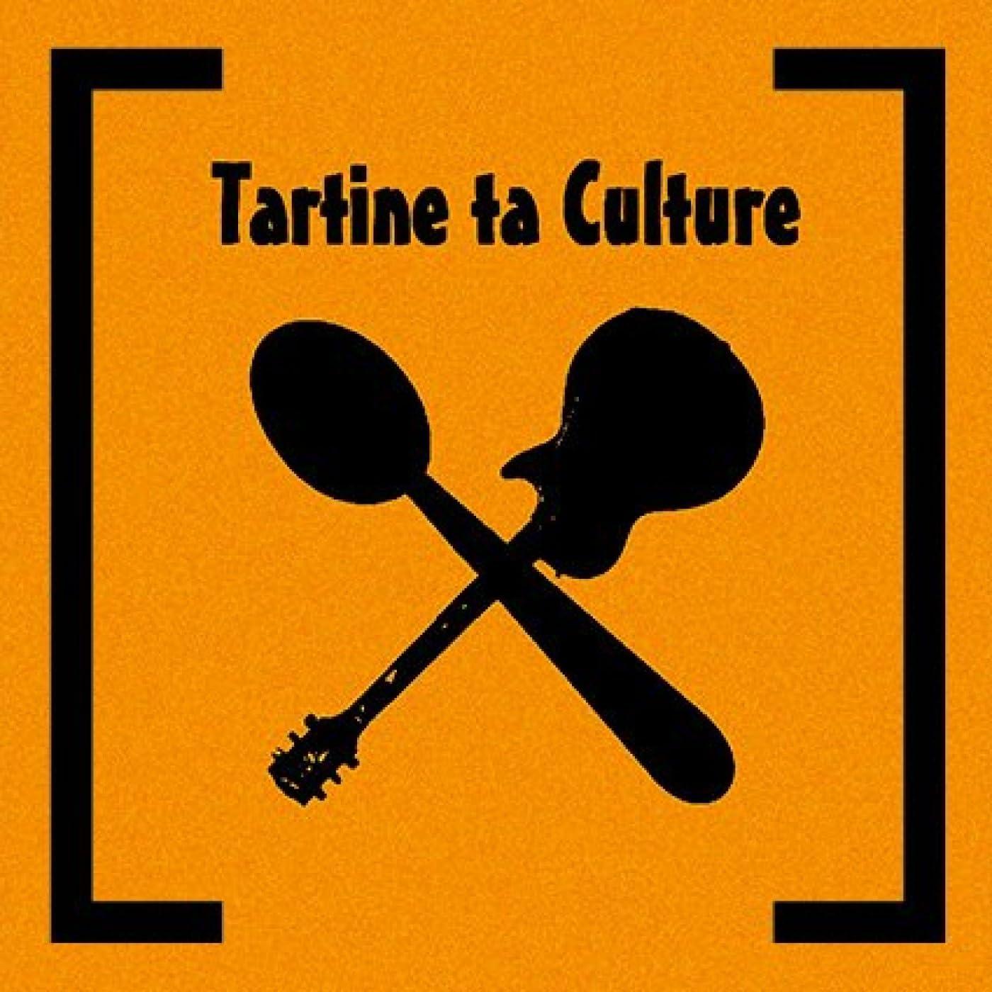 Tartine Ta Culture