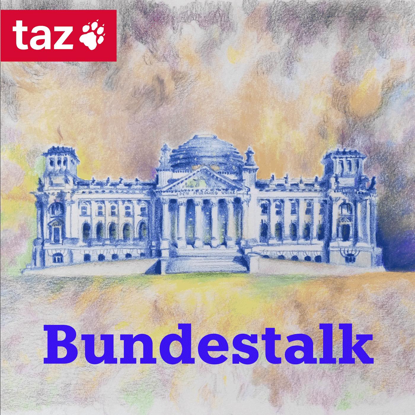 Bundestalk - Der Parlamentspodcast der taz