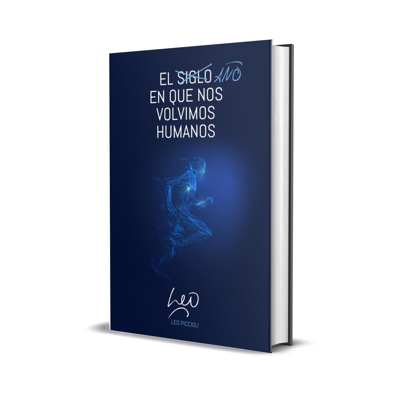 El año en que nos volvimos humanos - nuevo libro de Leo Piccioli