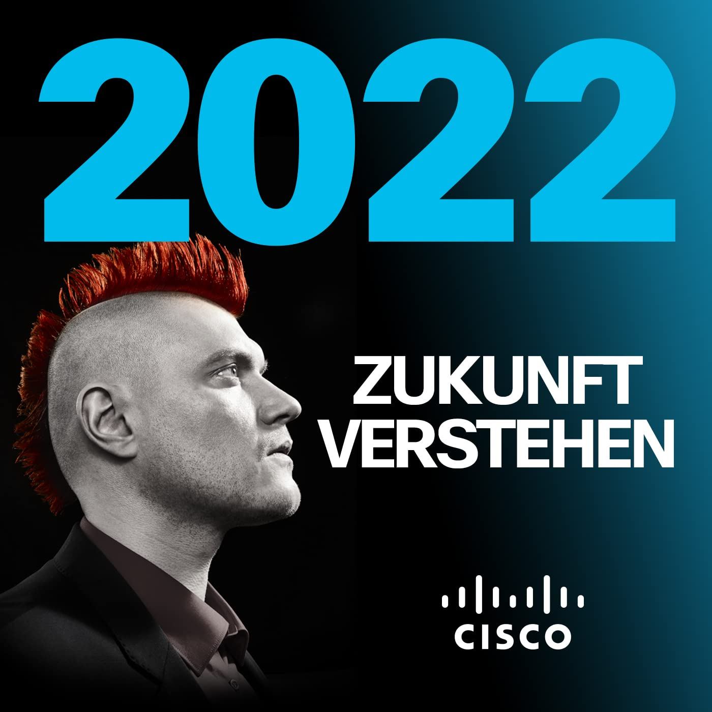 2022 – Zukunft verstehen. Wie Technik die Welt verändert.