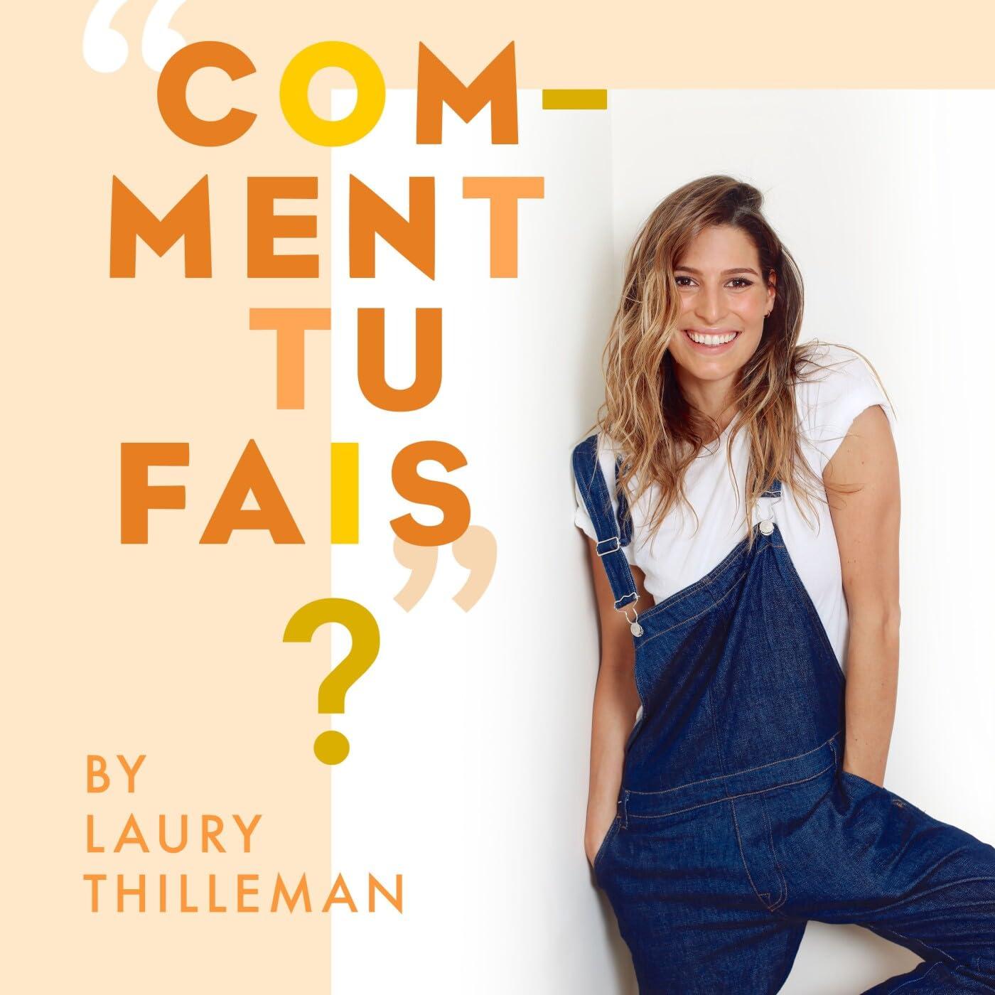 """""""Comment tu fais ?"""" by Laury Thilleman"""
