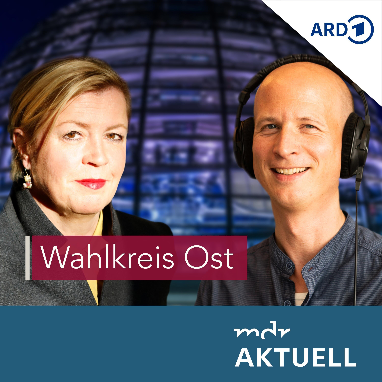 Wahlkreis Ost - Der Podcast zur Bundestagswahl von MDR AKTUELL