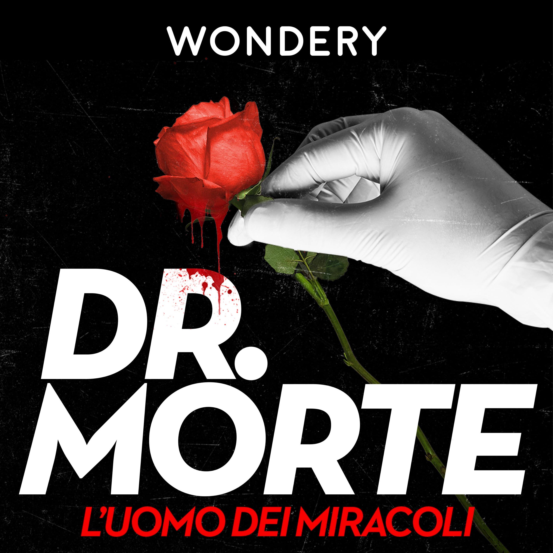 Dr. Morte: l'Uomo dei Miracoli