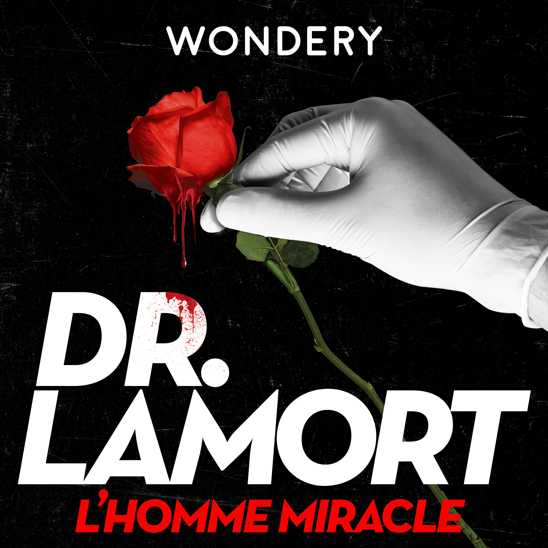 Dr LaMort: L'homme Miracle