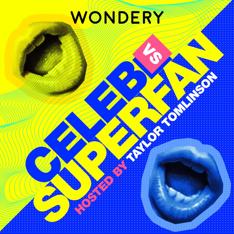 Celeb vs Superfan