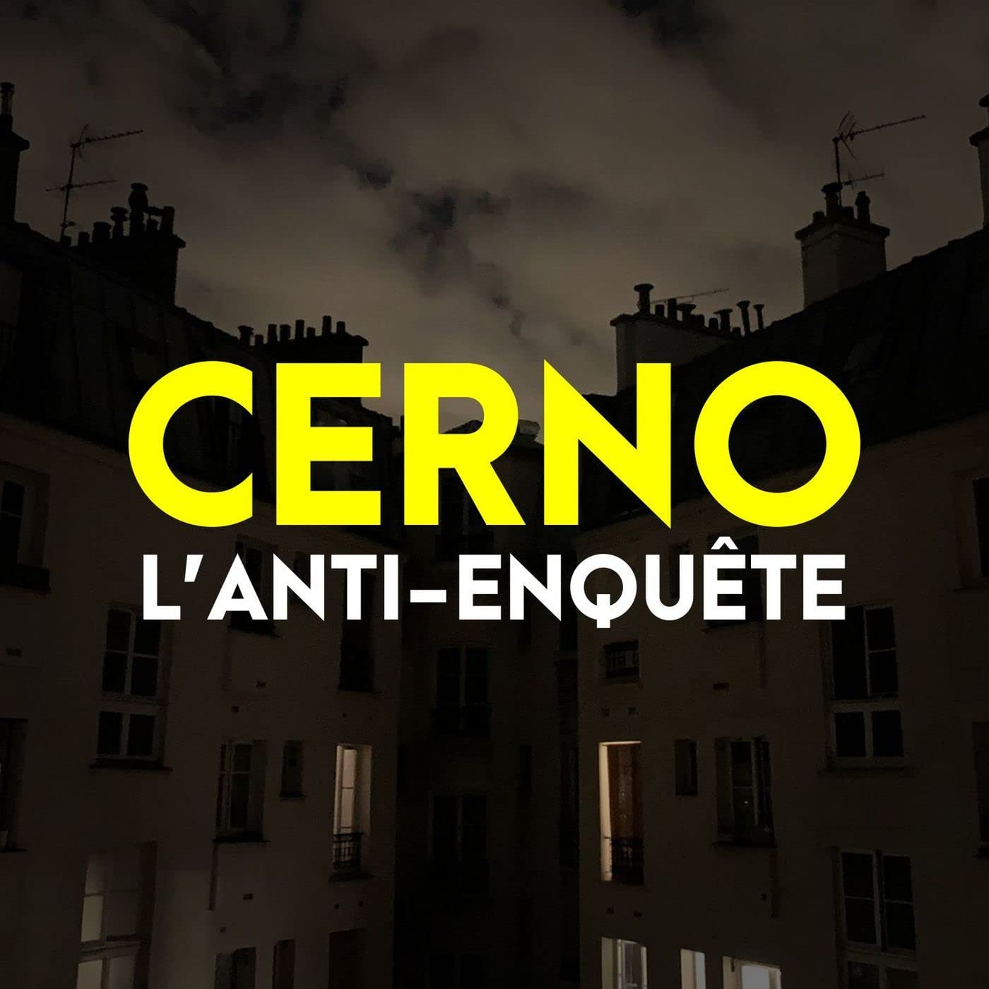 CERNO L'anti-enquête