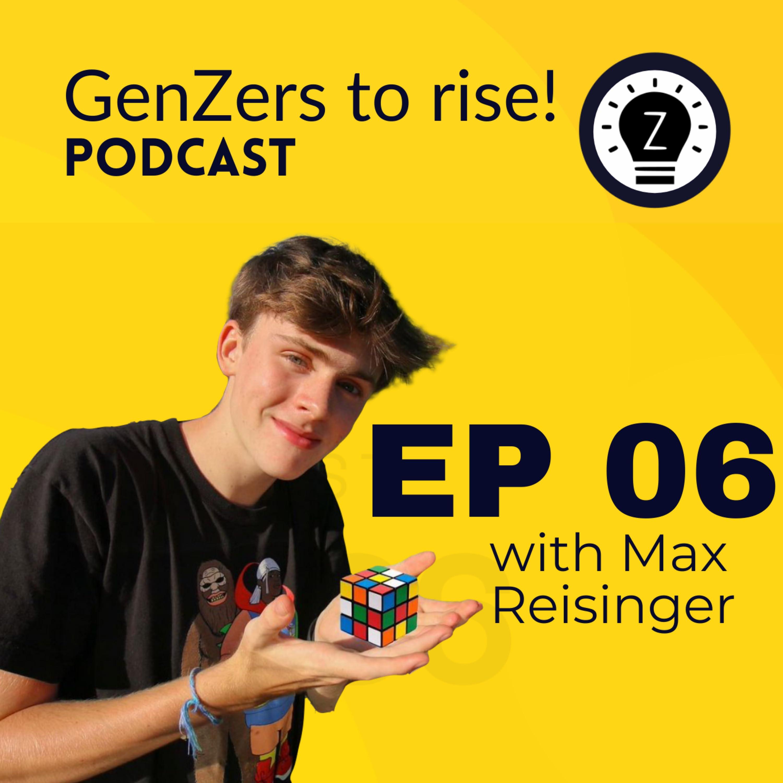 Max Reisinger - YouTuber, Entrepreneur and Optimist